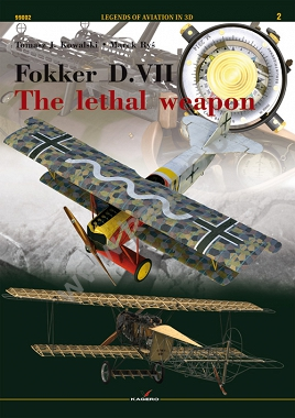 Fokker D. VII – the lethal weapon  (twarda oprawa)