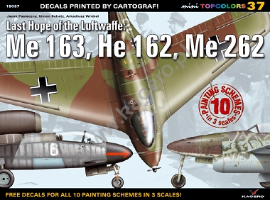 37 - Last Hope of the Luftwaffe: Me 163, He 162, Me 262 (kalkomania)