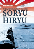 The Japanese Aircraft Carriers Sōryū and Hiryū