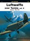 10 - Luftwaffe over Tunisia vol. II February – May 1943