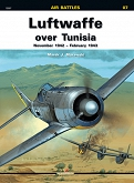 07 - Luftwaffe over Tunisia November 1942 – February 1943