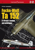 Focke - Wulf Ta 152. C-1/H-0/ H-1 models and prototypes