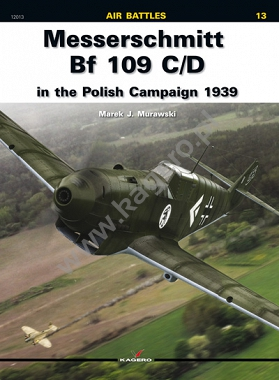 13 - Messerschmitt Bf 109 C/D in the Polish Campaign 1939