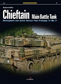 07 - Fotosnajper 07 - Chieftain Main Battle Tank. Development And Active Service From Prototype To Mk.11