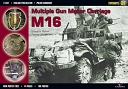 37 - Multiple Gun Motor Carriage M16